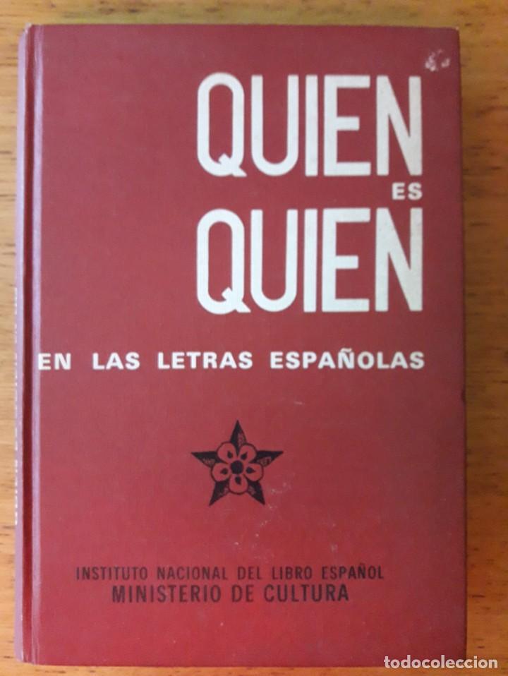 QUIEN ES QUIEN EN LAS LETRAS ESPAÑOLAS / F. PI Y MARGALL / INSTITUTO NACIONAL DEL LIBRO ESPAÑOL MINI (Libros de Segunda Mano - Diccionarios)