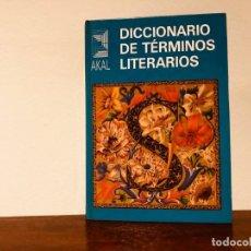 Diccionarios de segunda mano: DICCIONARIO DE TÉRMINOS LITERARIOS. Mª. V. AYUSO, C. GARCÍA Y S. SOLANO. EDITORIAL AKAL. NUEVO. Lote 189230380