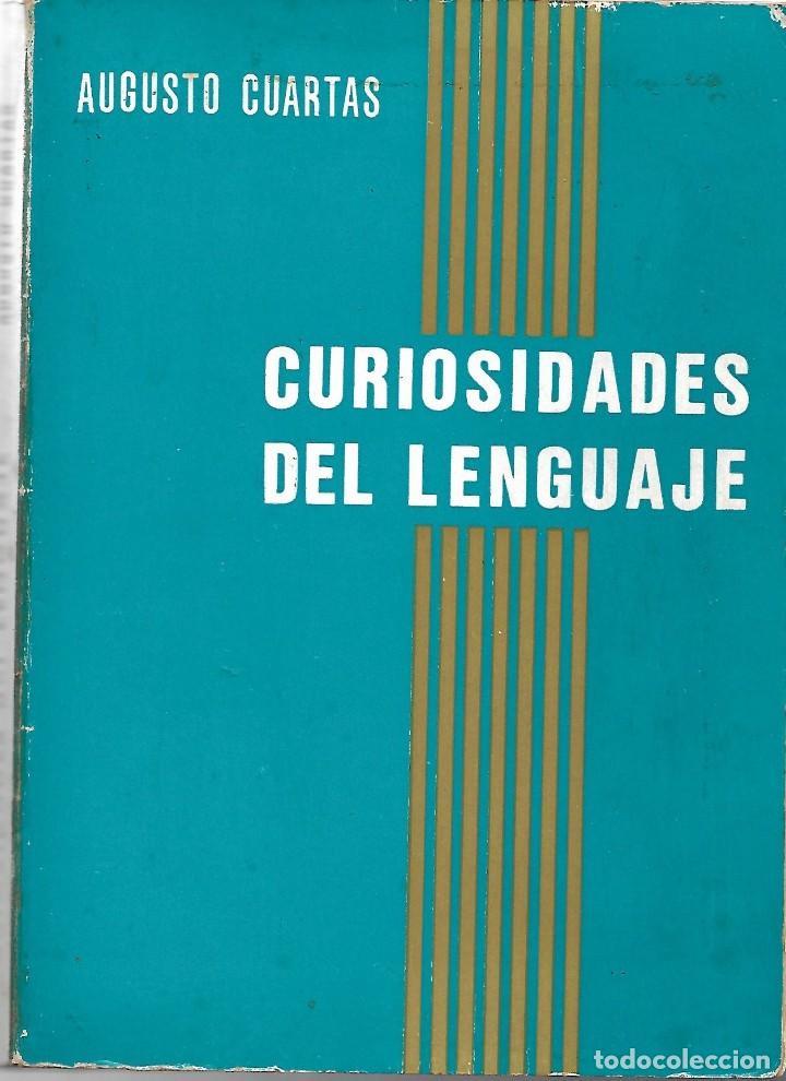 CURIOSIDADES DEL LENGUAJE. DE AUGUSTO CUARTAS (Libros de Segunda Mano - Diccionarios)