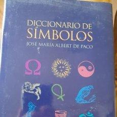 Diccionarios de segunda mano: JOSÉ MARÍA ALBERT DE PACO. DICCIONARIO DE SÍMBOLOS . Lote 189993237