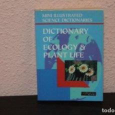 Diccionarios de segunda mano: DICTIONARY OF ECOLOGY & PLANT LIFE. Lote 190047090