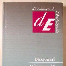 Diccionarios de segunda mano: PUJOL, ORIOL - DICCIONARI SÀNSCRIT CATALÀ - BARCELONA 2005. Lote 190139745