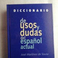 Diccionarios de segunda mano: DICCIONARIO DE USOS Y DUDAS DEL ESPAÑOL ACTUAL / MARTÍNEZ DE SOUSA. Lote 190562893