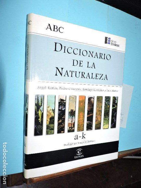 DICCIONARIO DE LA NATURALEZA:A-K RAMOS, A.; CIFUENTES, P.; GONZALEZ, S. ED.ESPASA-CALPE. MADRID 1998 (Libros de Segunda Mano - Diccionarios)