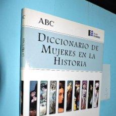 Diccionarios de segunda mano: DICCIONARIO DE MUJERES EN LA HISTORIA. SEGURA GRAÍÑO, CRISTINA. ED.ESPASA-CALPE. MADRID 1998. Lote 191263436