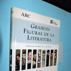 Diccionarios de segunda mano: GRANDES FIGURAS DE LA LITERATURA. DIRIGIDO POR JOSÉ MARÍA MARTÍNEZ. ED.ESPASA-CALPE. MADRID 1998. Lote 191264411
