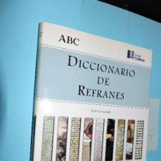 Diccionarios de segunda mano: DICCIONARIO DE REFRANES. JUNCEDA, LUIS. ED.ESPASA-CALPE. MADRID 1998. Lote 191264530