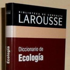 Diccionarios de segunda mano: DICCIONARIO LAROUSSE. ECOLOGIA.. Lote 191284901