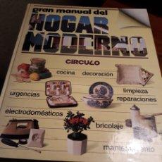Diccionarios de segunda mano: EL GRAN MANUAL DEL HOGAR MODERNO . CIRCULO DE LECTORES 1985.. Lote 191574358