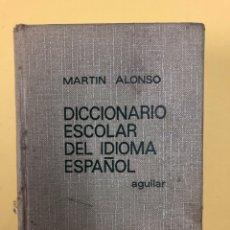 Diccionarios de segunda mano: DICCIONARIO ESCOLAR DEL IDIOMA ESPAÑOL - MARTIN ALONSO - AGUILAR 3ª EDICION 1969. Lote 191816222