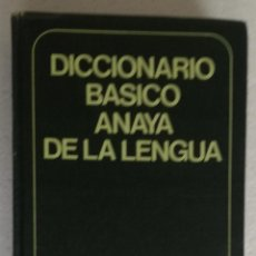 Diccionarios de segunda mano: DICCIONARIO BASICO ANAYA DE LA LENGUA; AÑO 1985 (DICCIONARIO ILUSTRADO). Lote 191918843