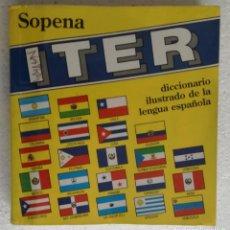 Diccionarios de segunda mano: DICCIONARIO ILUSTRADO DE LA LENGUA ESPAÑOLA ITER SOPENA, AÑO 1996. Lote 191919188