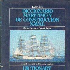 Livros em segunda mão: DICCIONARIO MARITIMO DE CONSTRUCCION NAVAL (ESPAÑO-INGLÉS; INGLES-ESPAÑOL). A-MNAV-856. Lote 192121326