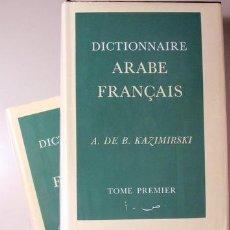 Diccionarios de segunda mano: KAZIMIRSKI, A. DE B. - DICTIONAIRE ARABE FRANÇAIS (2 VOL. - COMPLETO) - BEYROUTH C. 1980. Lote 192549850