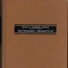 Diccionarios de segunda mano: DICCIONARIO GRAMATICAL. DE EMILIO M. MARTÍNEZ AMADOR. Lote 192867157