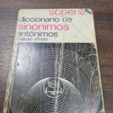 Diccionarios de segunda mano: DICCIONARIO DE SINONIMOS ANTONIMOS E IDEAS AFINES. SOPENA. 1968.. Lote 193208883