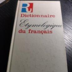 Diccionarios de segunda mano: DICTIONNAIRE ETYMOLOGIQUE DU FRANÇAIS. Lote 193958556