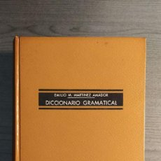 Diccionarios de segunda mano: DICCIONARIO GRAMATICAL EMILIO M. MARTINEZ AMADOR - SOPENA 1961 . Lote 194158653