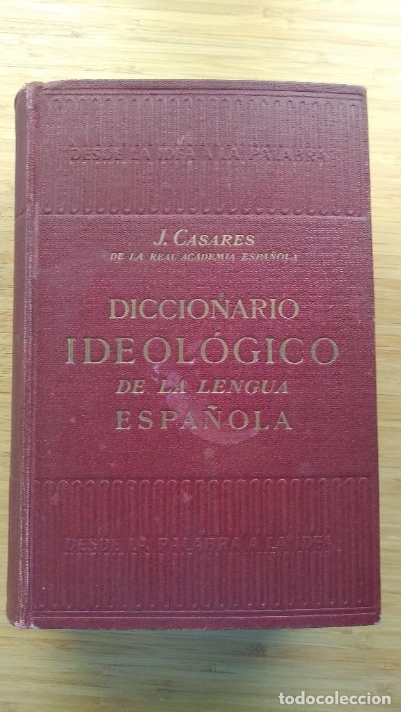 Diccionarios de segunda mano: Diccionario ideológico de la lengua española - Julio Casares. 1942 1ª edición - Foto 2 - 194212750