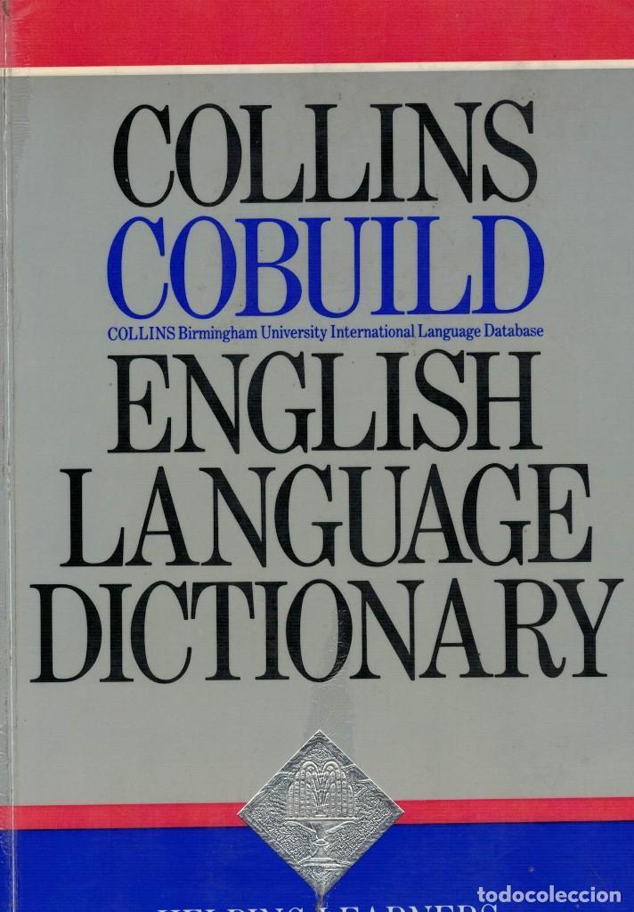 COLLINS COBUILD ENGLISH LANGUAGE DICTIONARY. / DICCIONARIO INGLÉS-INGLÉS (Libros de Segunda Mano - Diccionarios)