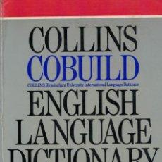Diccionarios de segunda mano: COLLINS COBUILD ENGLISH LANGUAGE DICTIONARY. / DICCIONARIO INGLÉS-INGLÉS. Lote 194215386