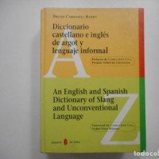 Diccionarios de segunda mano: DICCIONARIO DE CASTELLANO E INGLÉS DE ARGOT Y LENGUAJE INFORMAL Y98769T . Lote 194388923