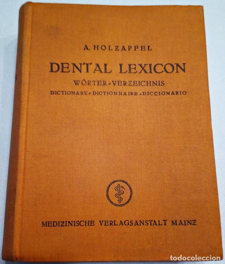 1939. DENTAL LEXICON. WÖRTER VERZEICHNIS. DICTIONARY. DICTIONNAIRE. DICCIONARIO PRODUCTOS DENTALES. (Libros de Segunda Mano - Diccionarios)