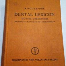 Diccionarios de segunda mano: 1939. DENTAL LEXICON. WÖRTER VERZEICHNIS. DICTIONARY. DICTIONNAIRE. DICCIONARIO PRODUCTOS DENTALES.. Lote 194859481