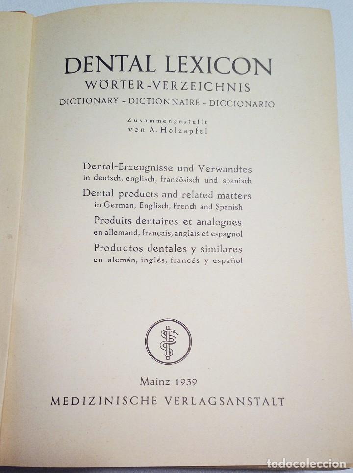 Diccionarios de segunda mano: 1939. DENTAL LEXICON. WÖRTER VERZEICHNIS. DICTIONARY. DICTIONNAIRE. DICCIONARIO PRODUCTOS DENTALES. - Foto 2 - 194859481