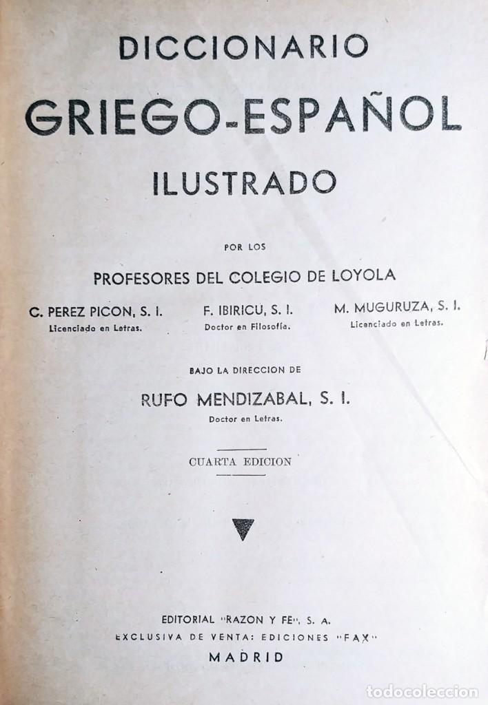 Diccionarios de segunda mano: LENGUA GRIEGA / RUFO MENDIZÁBAL. MADRID : EDITORIAL RAZÓN Y FÉ, 1959. - Foto 2 - 194887173