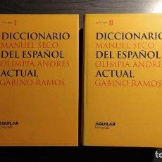 Diccionarios de segunda mano: DICCIONARIO DEL ESPAÑOL ACTUAL MANUEL SECO, GABINO RAMOS AGUILAR. Lote 194898066