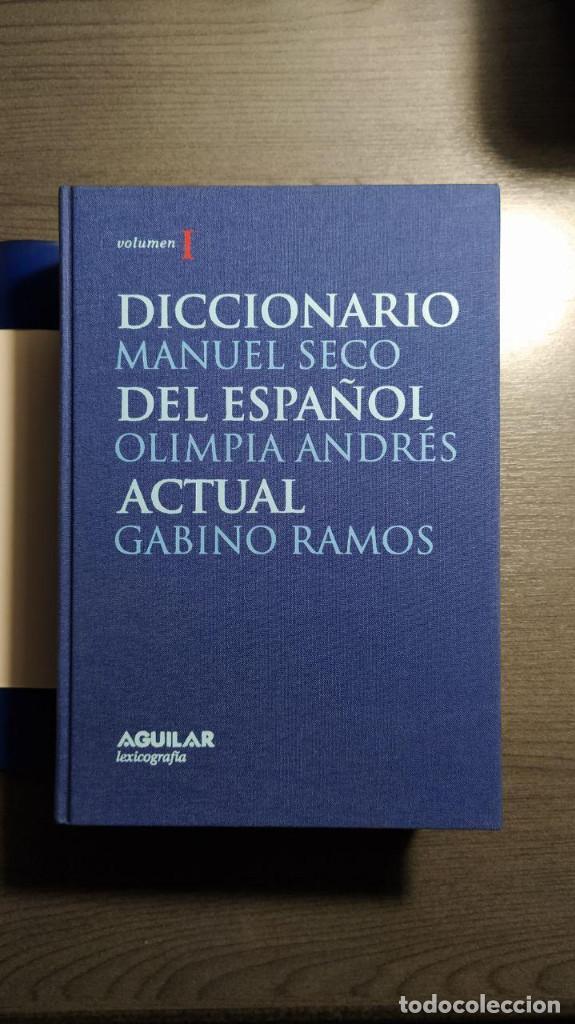 Diccionarios de segunda mano: DICCIONARIO DEL ESPAÑOL ACTUAL MANUEL SECO, GABINO RAMOS Aguilar - Foto 6 - 194898066