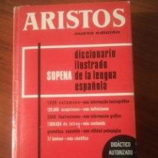 Diccionarios de segunda mano: DICCIONARIO ILUSTRADO DE LA LENGUA ESPAÑOLA. ARISTOS. SOPENA.. Lote 194901648
