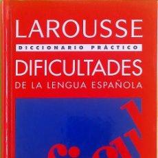 Diccionarios de segunda mano: DICCIONARIO PRÁCTICO DE DIFICULTADES DE LA LENGUA ESPAÑOLA - LAROUSSE. Lote 194963213
