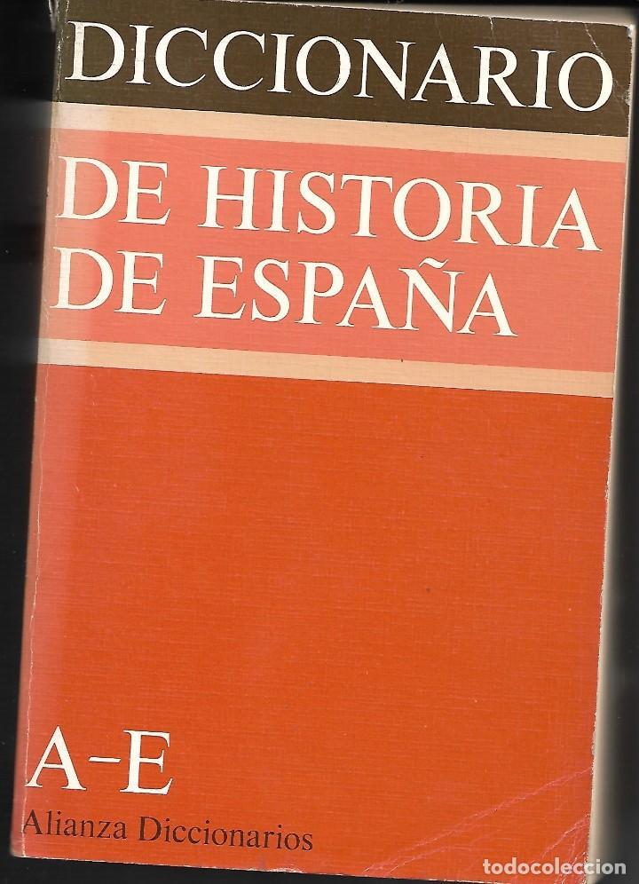DICCIONARIO DE HISTORIA DE ESPAÑA. COMPLETO ( 3 TOMOS ) (Libros de Segunda Mano - Diccionarios)