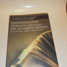 Diccionarios de segunda mano: F.VIÑALS, M.LUZ PUENTE , DICCIONARIO JURÍDICO-PERICIAL DEL DOCUMENTO ESCRITO. Lote 195058596