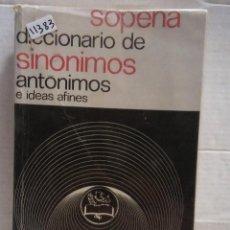 Diccionarios de segunda mano: 11383 - DICCIONARIO DE SINTONIMOS ANTONIMOS E IDEAS AFINES - ED RAMON SOPENA - AÑO 1979. Lote 195098902