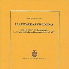 Diccionarios de segunda mano: LAS PIZARRAS VISIGODAS. Lote 195101732