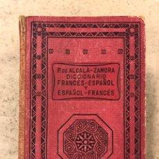 Diccionarios de segunda mano: DICCIONARIO FRANCÉS-ESPAÑOL Y ESPAÑOL-FRANCÉS. PEDRO DE ALCALÁ-ZAMORA. EDITORIAL RAMÓN SOPENA 1948.. Lote 195145755