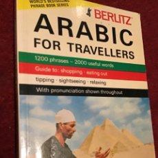 Diccionarios de segunda mano: ARABIC FOR TRAVELLERS. ARABE INGLES. EDITA BERLITZ 1984.. Lote 195229048
