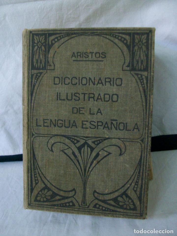 DICCIONARIO ILUSTRADO DE LA LENGUA ESPAÑOLA-ARISTOS-1937 (Libros de Segunda Mano - Diccionarios)
