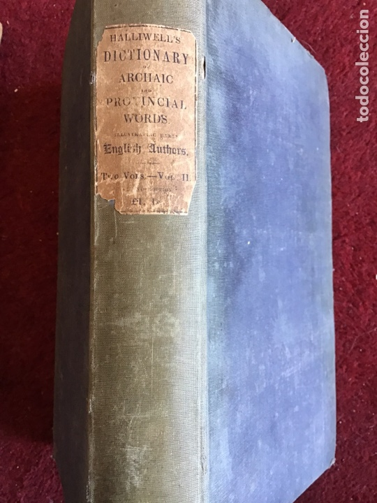 Diccionarios de segunda mano: Dictionary of Archaic and Provincial Words. James Orchard Halliwell. 1850. Completo 2 vol. - Foto 2 - 195298732