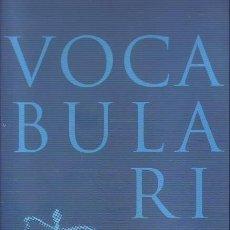 Diccionarios de segunda mano: VOCABULARI JURÍDIC (ACADEMIA VALENCIANA DE LA LLENGUA). Lote 195316480