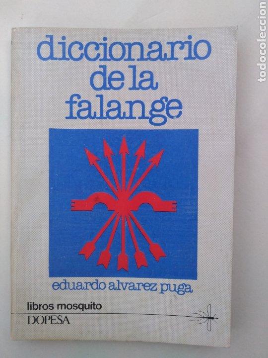 DICCIONARIO DE LA FALANGE / EDUARDO ÁLVAREZ PUGA (Libros de Segunda Mano - Diccionarios)