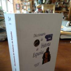 Diccionarios de segunda mano: DICCIONARIO DE LA HISTORIA DE ESPAÑA. Lote 195465507