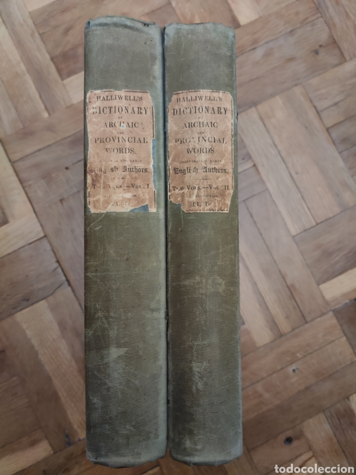 DICTIONARY OF ARCHAIC AND PROVINCIAL WORDS. JAMES ORCHARD HALLIWELL. 1850. COMPLETO 2 VOL. (Libros de Segunda Mano - Diccionarios)