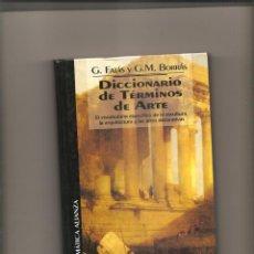 Diccionarios de segunda mano: 1271. DICCIONARIO DE TERMINOS DE ARTE. Lote 196297406