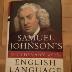 Livres d'occasion: SAMUEL JOHNSON'S DICTIONARY OF THE ENGLISH LANGUAGE ED. ALEXANDER CHALMERS. Lote 196387223