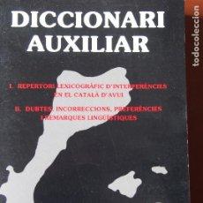 Diccionarios de segunda mano: JOSEP RUAIX I VINYET - DICCIONARI AUXILIAR. Lote 197917291