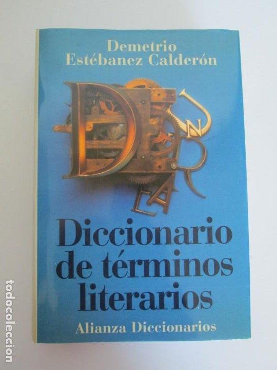 Diccionarios de segunda mano: DICCIONARIO DE TERMINOS LITERARIOS. DEMETRIO ESTEBANEZ CALDERON. EDITORIAL ALIANZA. 1996 - Foto 6 - 198321255